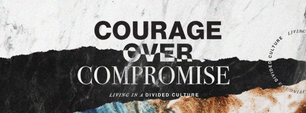 Conclusion of Courage Over Compromise Image